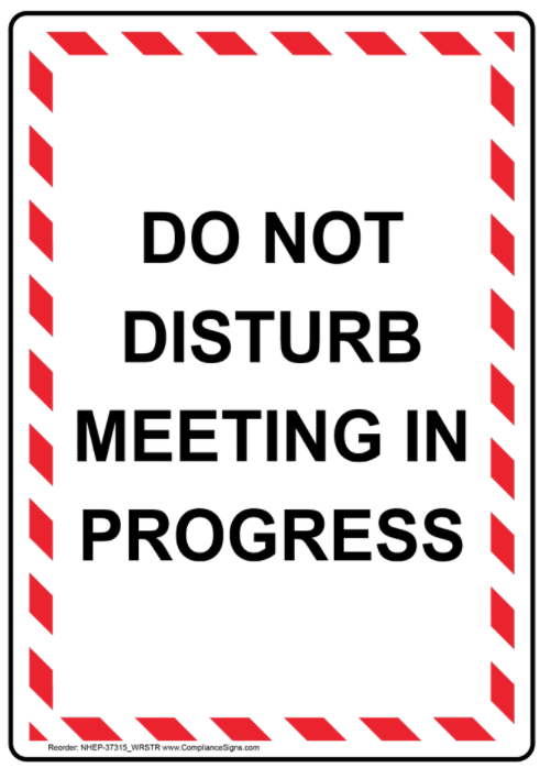Do not disturb meeting in progress managing zoom interuptions